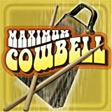 Maximum Cowbell