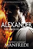 The Sands of Ammon: The Sands of Ammon (Alexander Trilogy Book 2)