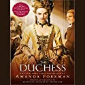 The Duchess (       UNABRIDGED) by Amanda Foreman Narrated by Wanda McCaddon