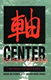 img - for Center: The Power of Aikido book / textbook / text book