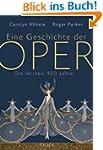 Eine Geschichte der Oper: Die letzten...
