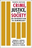 img - for Crime, Justice, and Society: An Introduction to Criminology book / textbook / text book