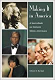 img - for Making It in America: A Sourcebook on Eminent Ethnic Americans by Elliott Robert Barkan (2001-05-01) book / textbook / text book