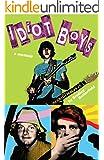 Idiot Boys: a memoir