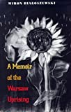 A Memoir of the Warsaw Uprising