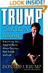 Trump: Think Like a Billionaire: Ever...