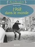 echange, troc Claude Grimmer - 1968 dans le monde