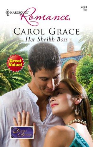 Her Sheikh Boss (Harlequin Romance), CAROL GRACE