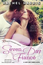 Seven Day Fiancé: A Love and Games Novel (Entangled Bliss)