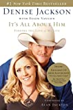 img - for It's All About Him: Finding the Love of My Life book / textbook / text book