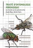 Traité d'entomologie forensique : Les insectes sur la scène de crime