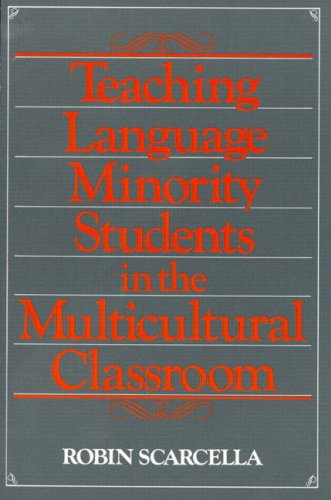 Teaching Language Minority Students in the Multicultural Classroom, Scarcella, Robin C