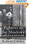 Fighters in the Shadows: A New Histor...