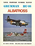 Image of Grumman Hu-16 Albatross (Naval Fighters Series No 11) (Consign)