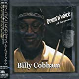 Drum'n Voice-All That Groove by Billy Cobham (2008-01-13)