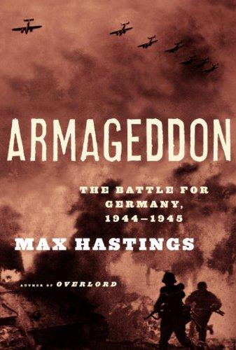 Max Hastings - Armageddon