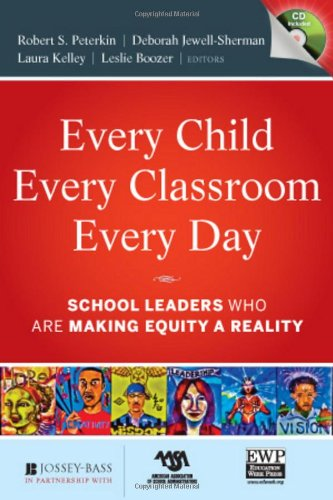 Every Child, Every Classroom, Every Day: School Leaders...