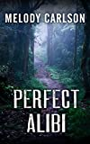 Perfect Alibi (Thorndike Press Large Print Christian Mystery)