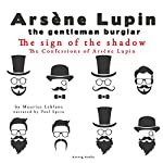 The Sign of the Shadow (The Confessions Of Arsène Lupin 3) | Maurice Leblanc