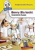 Benny Blu kocht - Kinderleichte Rezepte