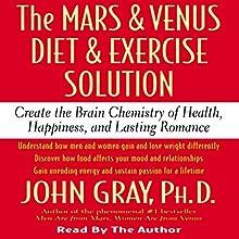 The Mars and Venus Diet and Exercise Solution | Livre audio Auteur(s) : John Gray Narrateur(s) : John Gray