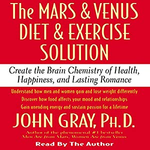 The Mars and Venus Diet and Exercise Solution Audiobook