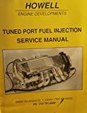 img - for Tuned Port Fuel Injection Service Manual (Howell Engine Developments) book / textbook / text book