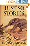 Just So Stories (Unexpurgated Start P...