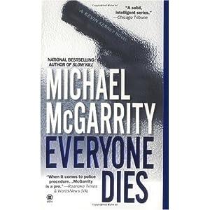 Everyone Dies - Michael McGarrity