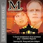 M. Butterfly Hörspiel von David Henry Hwang Gesprochen von: John Lithgow, B.D. Wong, David Dukes, Margaret Cho,  full cast
