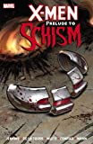 img - for X-Men: Prelude To Schism (X-Men (Marvel Paperback)) book / textbook / text book