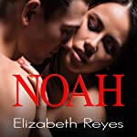 Noah: 5th Street, Book 1 (       UNABRIDGED) by Elizabeth Reyes Narrated by Coleen Marlo