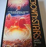 Crown of Stars (Orbit Books) (0747404712) by Tiptree, James