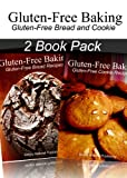Gluten-Free Baking - Gluten Free Bread and Cookie Recipes