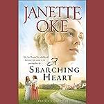 A Searching Heart: Prairie Legacy, Book 2 | Janette Oke