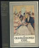 An Old-Fashioned Girl (The Beacon Hill Bookshelf)