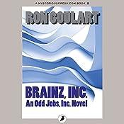 Brainz, Inc. | Ron Goulart