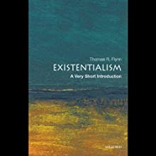 Existentialism: A Very Short Introduction (       UNABRIDGED) by Thomas Flynn Narrated by Jay Snyder