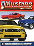 Ford Mustang Buyer's And Restoration Guide