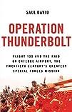 Operation Thunderbolt: Flight 139 and…