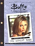 Buffy The Vampire Slayer: The Script Book, Season One, Volume 1