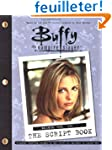 Buffy: The Script Book Season One Vol...