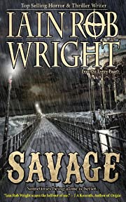 Savage: An Apocalyptic Horror Novel