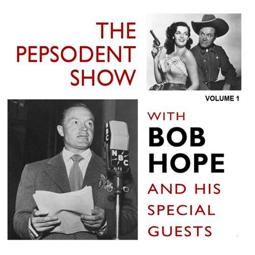 the-pepsodent-show-with-bob-hope-vol-1