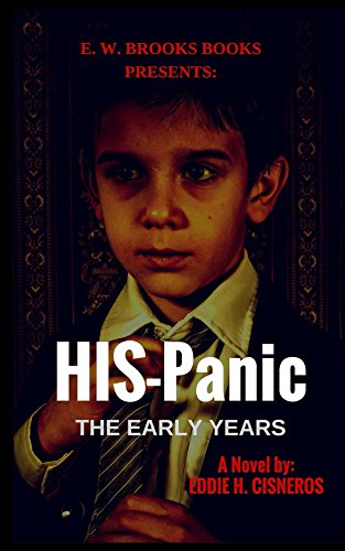 Book: HIS-Panic - The Early Years by Eddie H. Cisneros