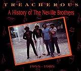 echange, troc The Neville Brothers - Treacherous/ A History Of (2cd)