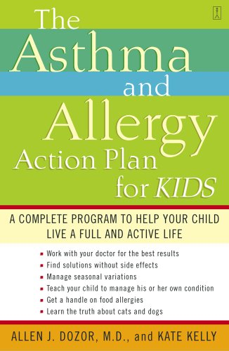 Kate Kelly  Dr. Allen Dozor - The Asthma and Allergy Action Plan for Kids