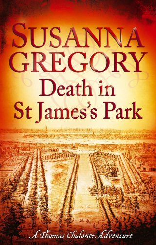 Death in St James's Park: 8: Exploits of Thomas Chaloner, Book 08