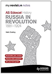 My Revision Notes Edexcel AS History: Russia in Revolution, 1881-1924 (MRN)