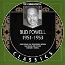 Classics:Bud Powell 1951 - 1953 [French Import]